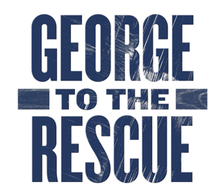 George To The Rescue